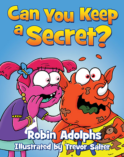 robin adolphs can you keep a secret